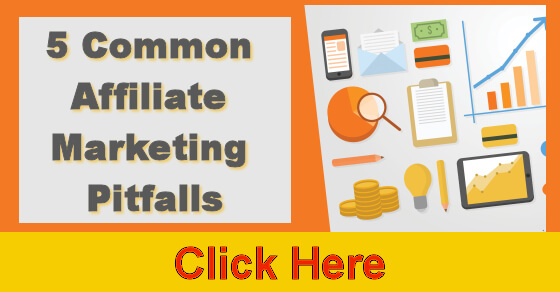 5 Common Affiliate Marketing Pitfalls
