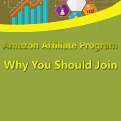 Amazon Affiliate Program - Why You Should Join