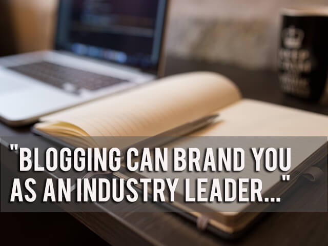 blogging can make you an industry leader