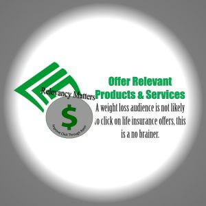Offer relevant products ans services