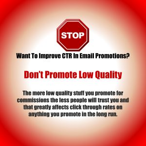 don't promote low quality affiliate marketing products