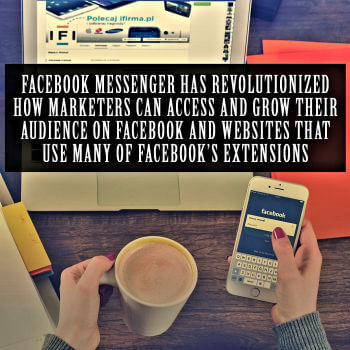 use facebook messenger to grow your audience